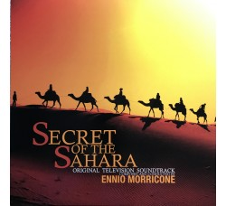 Ennio Morricone ‎– Secret Of The Sahara (Original Television Soundtrack)