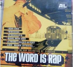 Artisti Vari  – The Word is Rap  – (CD)