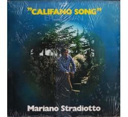 Mariano Stradiotto – Califano Song Ieri.....Domani