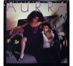 Aurra ‎– Live And Let Live