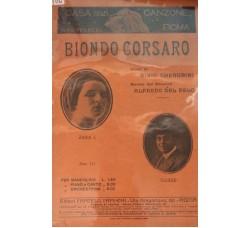 Spartito Musicale - Biondo corsaro - Bixio Cherubini e Alfredo Del Pelo
