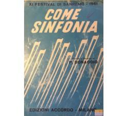 Spartito Musicale - Come sinfonia - P. Donaggio
