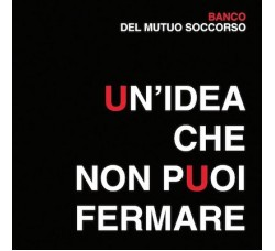 Banco Del Mutuo Soccorso – Un' Idea Che Non Puoi Fermare - LP/Vinile 2014