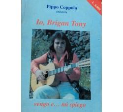 BriganTony - Pippo Coppola - vengo e  ... mi spiego