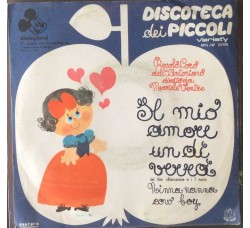 "Disneyland - Il mio Amore un dì verrà  dal film ""Biancaneve e i 7 nani"" - 45  RPM"
