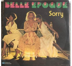 Belle Epoque ‎– Let Men Be (Oh, Yeah!) / Sorry - 45 RPM