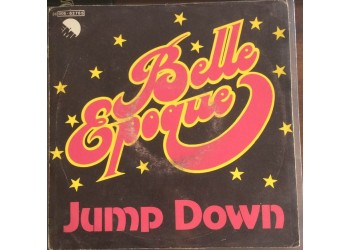 Belle Epoque – Jump Down - 45 RPM