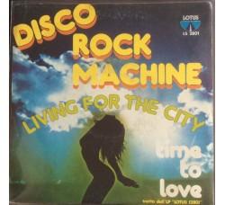Disco Rock Machine – Time To Love  - 45 RPM