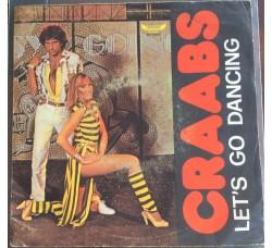 Craabs – Let's Go Dancing - 45 RPM