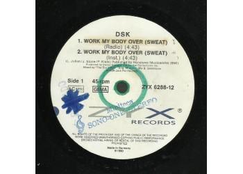 "DSK – Work My Body Over (Sweat)  - 12"" Max Single"