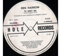 "Den Harrow – To Meet Me  - 12"" Max Single"
