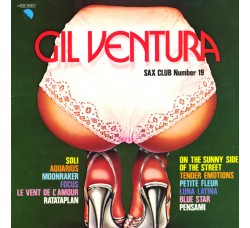 Gil Ventura ‎– Sax Club Number 19 - LP/Vinile