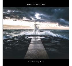 Nicola Cantatore – XXI Century Man - CD-Album