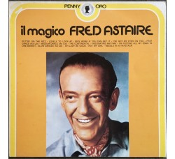 Fred Astaire ‎– Il Magico Fred Astaire - LP/Vinile