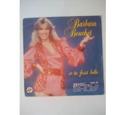 Barbara Bouchet - Se tu fossi bello / Vegetable rap  -  Copertina da Collezione