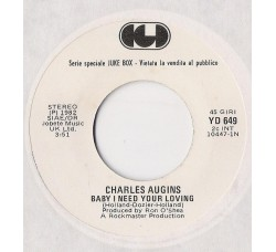 Charles Augins / Indeep ‎– Baby I Need Your Loving / Last Night A D.J. Saved My Life