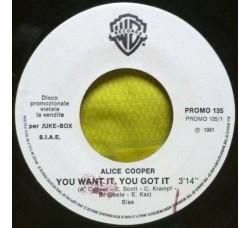 Alice Cooper (2) / Bim – You Want It, You Got It / Romance
