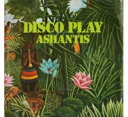 Ashantis (2) – Disco Play
