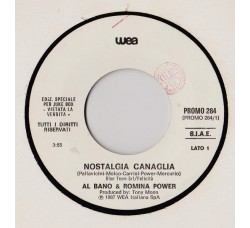 Al Bano & Romina Power / Simply Red – Nostalgia Canaglia / The Right Thing