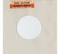 Daryl Hall / Soul Asylum (2) – I'm In A Philly Mood / Runaway Train