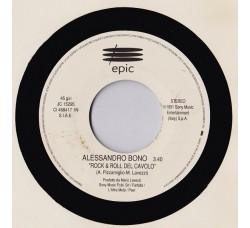 Alessandro Bono / Stefano Secchi – Rock & Roll Del Cavolo / Keep On Jammin' - Jukebox