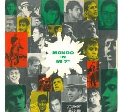 Adriano Celentano E I Ribelli – Mondo In Mi 7a - [45 RPM]