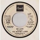 Paul McCartney & Wings* / Ciro Dammicco – My Love / Un Uomo Nella Vita - 45 RPM (Juke box)