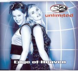 2 Unlimited – Edge Of Heaven - CD