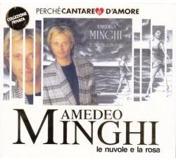 Amedeo Minghi – Le Nuvole E La Rosa - CD