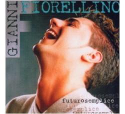 Gianni Fiorellino – Futurosemplice - CD