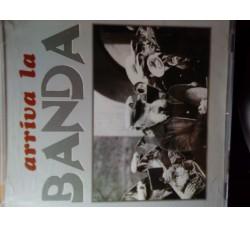Banda di Locarno – Arriva la Banda  – CD