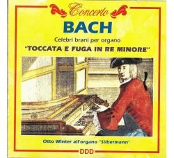 Bach*, Otto Winter – Toccata E Fuga In Re Minore - CD