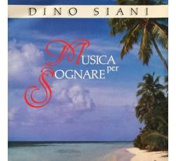 Dino Siani – Musica Per Sognare - CD