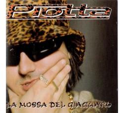 Piotta – La Mossa Del Giaguaro - CD