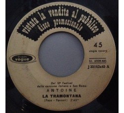Antoine (2) – La Tramontana - 45 RPM (Jukebox)