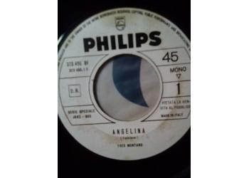 Yves Montand - Angelina / Un bicchier di dalmato  – 45 RPM
