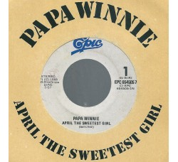 Papa Winnie – April The Sweetest Girl – 45 RPM