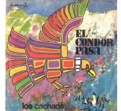 Los Cachaos – El Condor Pasa – 45 RPM