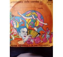 AIceo Guatelli - La principessa della czardas / Gaby  – 45 rpm