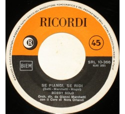 Bobby Solo – Se Piangi, Se Ridi – 45 RPM - 1965