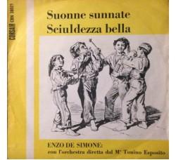 Enzo De Simone – Suonne Sunnate / Scliuldezza Bella – 45 RPM