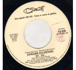 Adriano Celentano – Uh... Uh... – 45 RPM