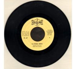 Anna Carucci – La Rosa Nera / Sono Bugiarda – 45 RPM