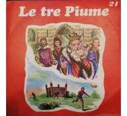 Compagnia Nazionale Del Teatro Per Ragazzi – Le Tre Piume – 45 RPM