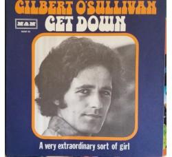 Gilbert O'Sullivan – Get Down  – 45 RPM