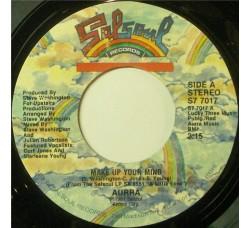 Aurra – Make Up Your Mind  – 45 RPM
