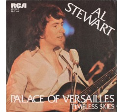 Al Stewart ‎– Palace Of Versailles  – 45 RPM