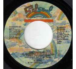 Aurra – Are You Single / Living Too Fast  – 45 RPM