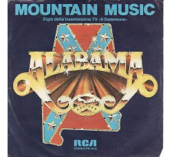Alabama ‎– Mountain Music  – 45 RPM