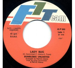 Bumblebee Unlimited ‎– Lady Bug – 45 RPM